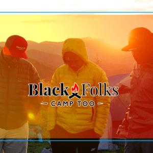 Black Folks Camp Too Backpacker.com article